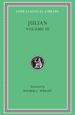 Julian V3 - Julian, and Wright, Wilmer C (Translated by)