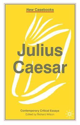 Julius Caesar - Wilson, Richard, MD, MS