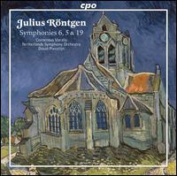Julius R�ntgen: Symphonies Nos. 6, 5 & 19 - Marcel Beekman (tenor); Consensus Vocalis (choir, chorus); Netherlands Symphony Orchestra; David Porcelijn (conductor)