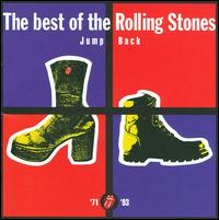 Jump Back: The Best of the Rolling Stones 1971-1993 - The Rolling Stones