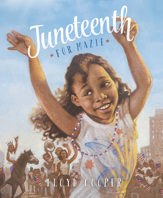 Juneteenth for Mazie -