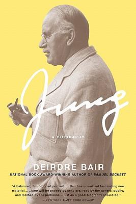 Jung: A Biography - Bair, Deirdre