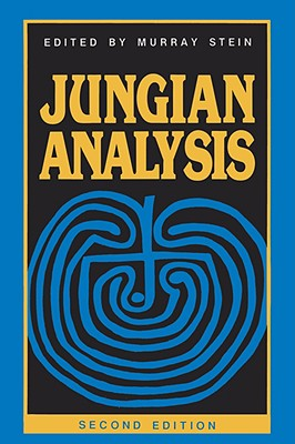 Jungian Analysis - Stein, Murray, PhD (Editor)