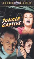 Jungle Captive - Harold Young