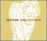 Jungle City Twitch - The Stryder