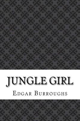 Jungle Girl - Burroughs, Edgar Rice