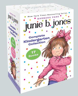 Junie B. Jones Complete Kindergarten Collection: Books 1-17 Plus Paper Dolls! - Park, Barbara, and Brunkus, Denise (Illustrator)