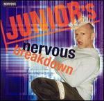 Junior's Nervous Breakdown