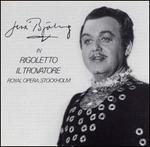 Jussi Björling in Rigoletto & Il Trovatore