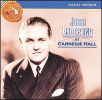 Jussi Bjoerling at Carnegie Hall - Frederick Schauwecker (piano); Jussi Björling (tenor)
