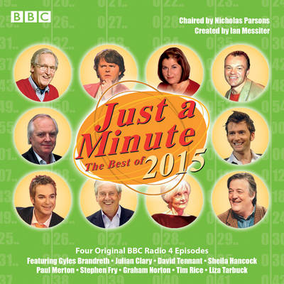 Just a Minute: Best of 2015: BBC Radio Comedy - BBC Radio, and Full Cast (Read by), and Parsons, Nicholas (Read by)