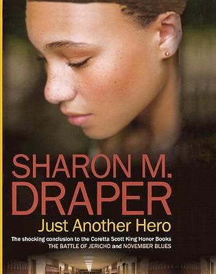 Just Another Hero - Draper, Sharon M