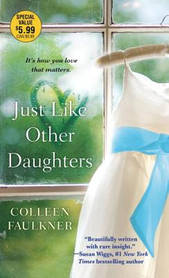 Just Like Other Daughters - Faulkner, Colleen