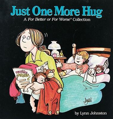 Just One More Hug - Johnston, Lynn