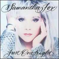 Just One Night [Deluxe Edition] - Samantha Fox