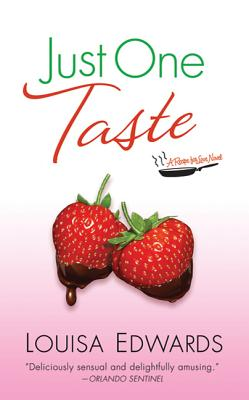 Just One Taste: A Recipe for Love Novel - Edwards, Louisa