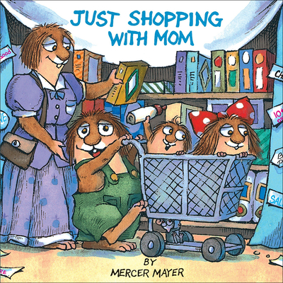 Just Shopping with Mom - Mayer, Mercer