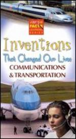 Just the Facts: Inventions That Changed Our Lives: Communications Andtransportation