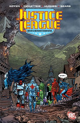 Justice League International, Volume Five - Giffen, Keith, and DeMatteis, J M