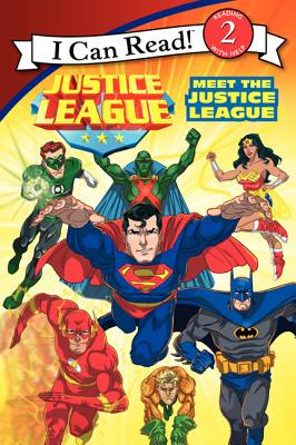 Justice League: Meet the Justice League - Rosen, Lucy