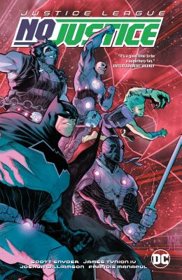 Justice League: No Justice - Snyder, Scott, and Williamson, Joshua, and Tynion, James