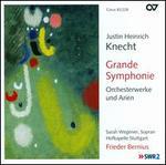 Justin Heinrich Knecht: Grande Symphonie