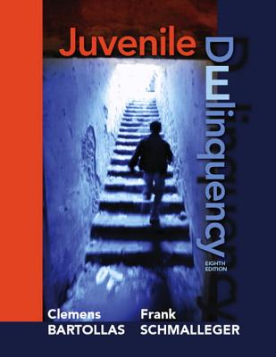 Juvenile Delinquency - Bartollas, Clemens F, and Schmalleger, Frank J
