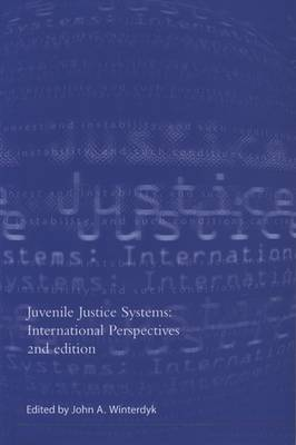 Juvenile Justice Systems: International Perspectives - Winterdyk, John