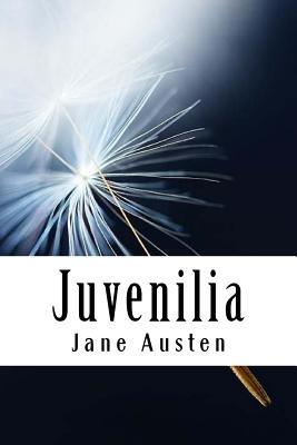 Juvenilia: Volume III - Austen, Jane