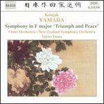 K�s�ak Yamada: Symphony in F major 'Triumph and Peace'