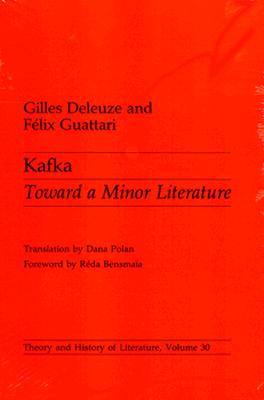 Kafka - Deleuze, Gilles, Professor, and Guattari, Felix, and Polan, Dana (Translated by)