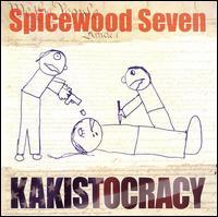 Kakistocracy - Spicewood Seven