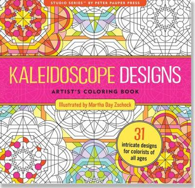 Kaleidoscope Designs Artist's Coloring Book (31 Stress-Relieving Designs) -