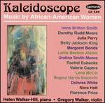 Kaleidoscope: Music by African-American Women