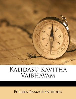 Kalidasu Kavitha Vaibhavam - Ramachandrudu, Pullela