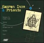 Kamran Ince & Friends