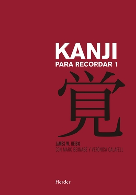 Kanji Para Recordar 1 - Heisig, James W