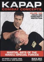 Kapap Combat Concepts, Vol. 2: Holds and Third-Party Protection