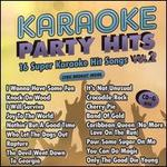 Karaoke Party Hits, Vol. 2