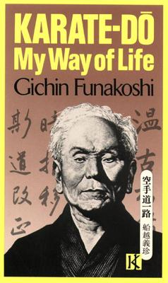 Karate-Do: My Way of Life - Funakoshi, Gichin