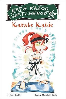 Karate Katie - Krulik, Nancy, and John & Wendy (Illustrator)