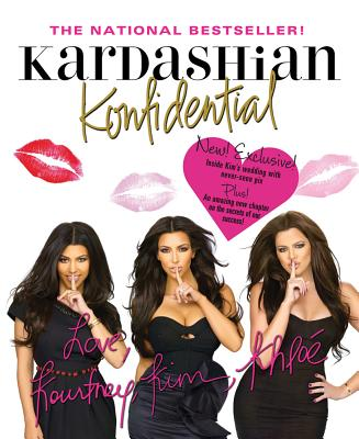 Kardashian Konfidential - Kardashian, Kim, and Kardashian, Kourtney, and Kardashian, Khloe
