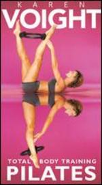 Karen Voight: Pilates - Total Body Training