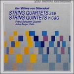 Karl Ditters von Dittersdorf: String Quartets & String Quintets