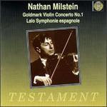 Karl Goldmark: Violin Concerto No. 1; Edouard Lalo: Symphonie espagnole