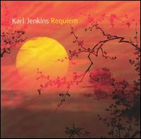 Karl Jenkins: Requiem - Adiemus Wind and Brass; Bryn Terfel (bass baritone); Catrin Finch (harp); Clive Bell (shakuhachi); Gary Kettel (percussion);...