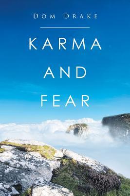 Karma and Fear - Drake, Dom