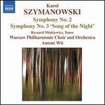 """Karol Szymanowski: Symphony No. 2; Symphony No. 3 """"Song of the Night"""""""