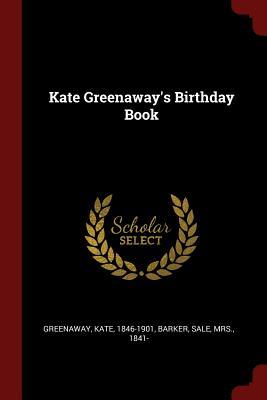 Kate Greenaway's Birthday Book - Greenaway, Kate, and Barker, Sale