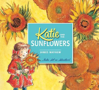 Katie and the Sunflowers - Mayhew, James
